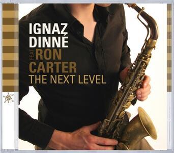 Next Level - CD Audio di Ignaz Dinne