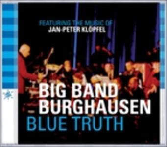 Blue Truth - CD Audio di Big Band Burghausen