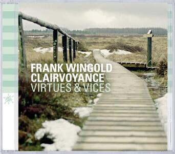 Virtues & Vices - CD Audio di Frank Wingold