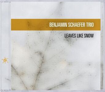 Leaves Like Snow - CD Audio di Benjamin Schaefer