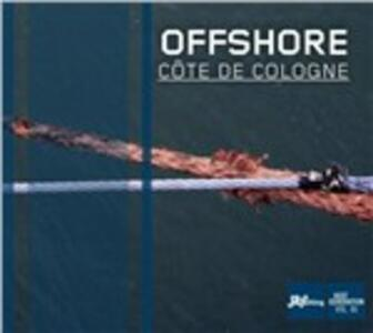 Cote de Cologne - CD Audio di Offshore