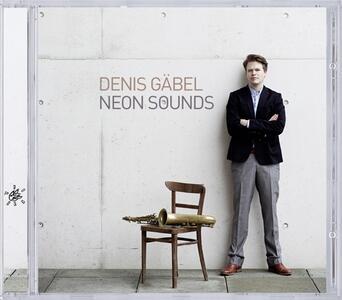 Neon Sounds - CD Audio di Denis Gabel