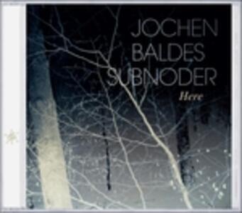Here - CD Audio di Jochen Baldes