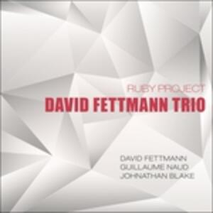 Ruby Project - CD Audio di David Fettmann