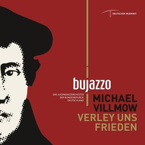 Verley Uns Frieden - CD Audio di Bujazzo