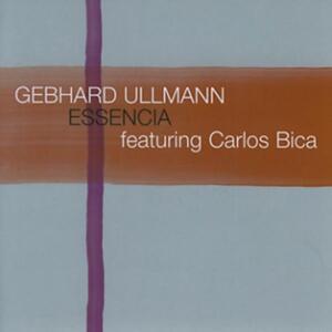 Essencia - CD Audio di Gebhard Ullmann