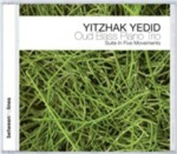 Suite in Five Movements - CD Audio di Yitzhak Yedid