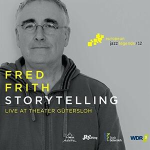 Storytelling - CD Audio di Fred Frith