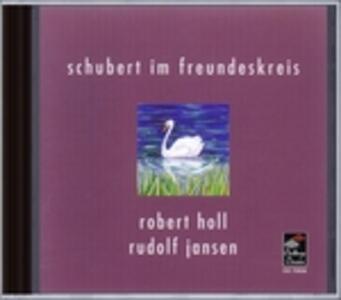 Schubert Im Freundeskreis - CD Audio di Franz Schubert