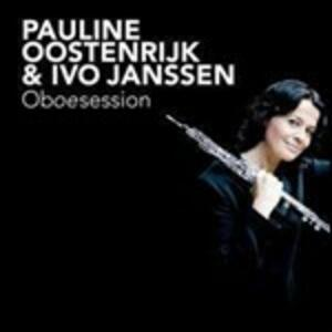 Oboesession - CD Audio di Pauline Oostenrijk