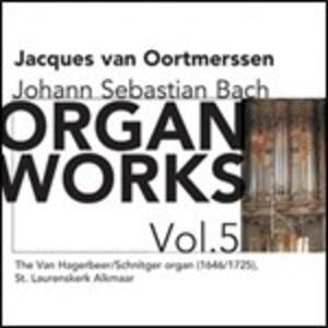Organ Works vol.5 - CD Audio di Johann Sebastian Bach