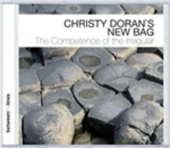 Competence of The - CD Audio di Christy Doran