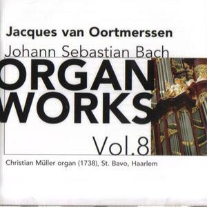 Organ Works vol.8 - CD Audio di Johann Sebastian Bach