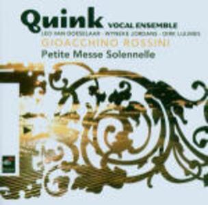 Petite Messe Solennelle - CD Audio di Gioachino Rossini,Quink Vocal Ensemble
