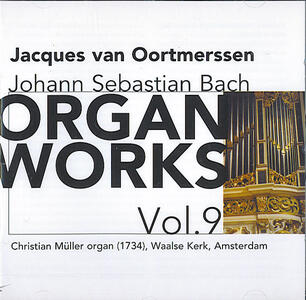 Organ Works vol.9 - CD Audio di Johann Sebastian Bach