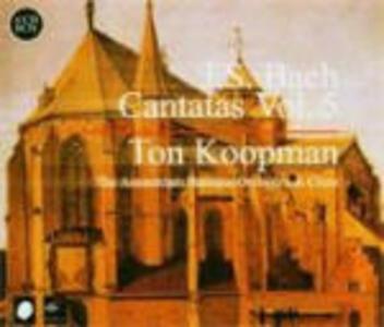 Cantate vol.5 - CD Audio di Johann Sebastian Bach,Ton Koopman,Amsterdam Baroque Orchestra