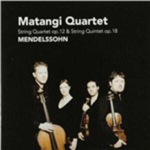 Quartet op.12 - Quintet op - CD Audio di Felix Mendelssohn-Bartholdy