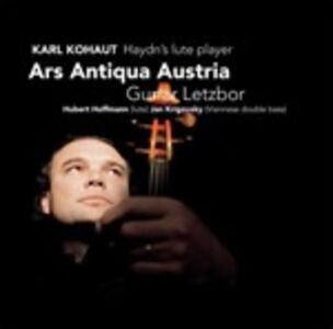 Musica per liuto - CD Audio di Franz Joseph Haydn,Carl Kohaut,Ars Antiqua Austria,Gunar Letzbor