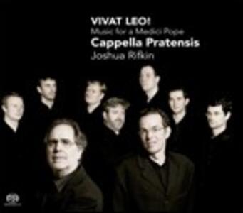 Vivat Leo! Musica per un Papa Medici - SuperAudio CD ibrido di Joshua Rifkin,Cappella Pratensis
