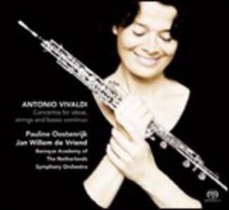 Concerti per oboe, archi e basso continuo - SuperAudio CD ibrido di Antonio Vivaldi,Pauline Oostenrijk