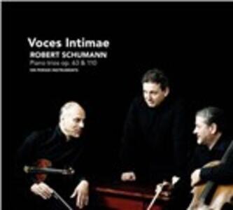 Trii con pianoforte n.1, n.3 - CD Audio di Robert Schumann,Voces Intimae