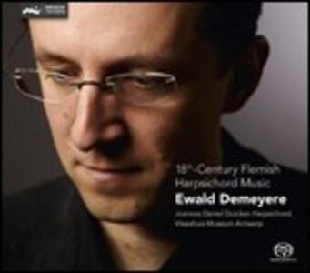 18th Century Flemish Harpsichord Music - SuperAudio CD di Ewald Demeyere