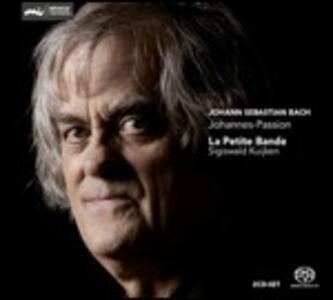 La Passione secondo Giovanni - SuperAudio CD ibrido di Johann Sebastian Bach,Sigiswald Kuijken,La Petite Bande