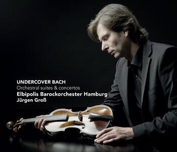 Undercover Bach - CD Audio di Johann Sebastian Bach