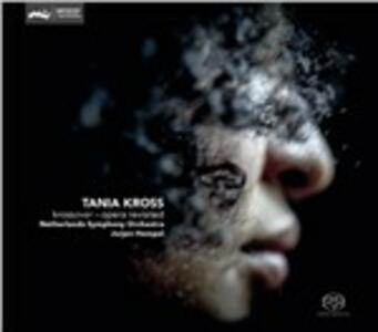Krossover, Opera Revisite - SuperAudio CD di Tania Kross