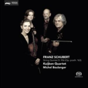 Quintetto per Archi D956 - SuperAudio CD di Franz Schubert