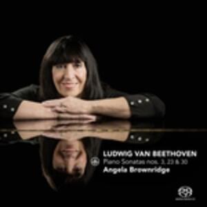 Piano Sonatas No.3, 23 & 3 - SuperAudio CD di Angela Brownridge