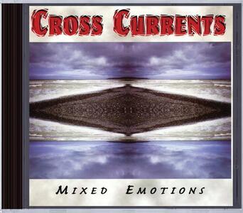 Mixed Emotions - CD Audio di Cross Currents