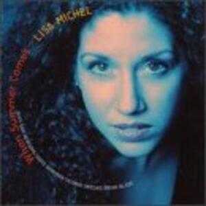 When Summer Comes - CD Audio di Lisa Michel