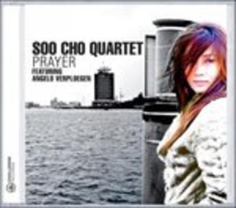 Prayer - CD Audio di Soo Cho Quartet