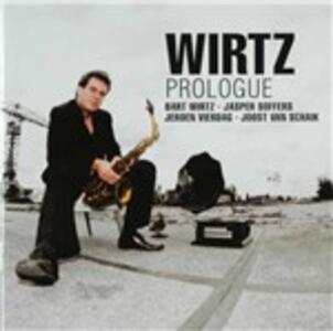 Prologue - CD Audio di Wirtz
