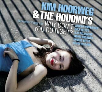 Why Don't You Do Right - CD Audio di Kim Hoorweg