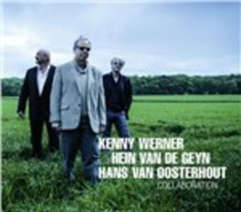 Collaboration - CD Audio di Kenny Werner,Hein Van de Geyn,Hans Van Oosterhout