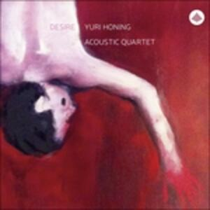 Desire - CD Audio di Yuri Honing