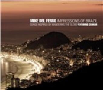 Impressions of Brazil - CD Audio di Mike Del Ferro
