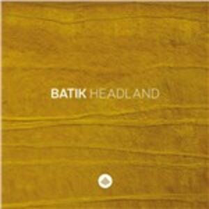 Headland - CD Audio di Batik