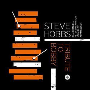 Tribute to Bobby - CD Audio di Steve Hobbs