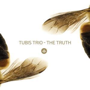 The Truth - CD Audio di Tubis Trio