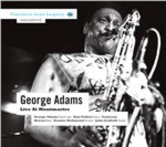 Live at Montmartre - CD Audio di George Adams