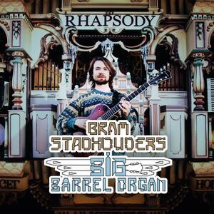 Big Barrel Organ - CD Audio di Bram Stadhouders