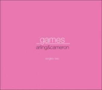 Games-Singles Two - CD Audio Singolo di Arling & Cameron