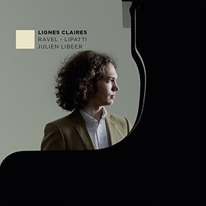 Lignes Claires - CD Audio di Julien Libeer