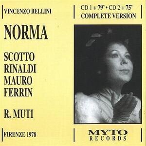 Norma - CD Audio di Vincenzo Bellini,Renata Scotto,Riccardo Muti,Orchestra del Teatro Comunale di Firenze