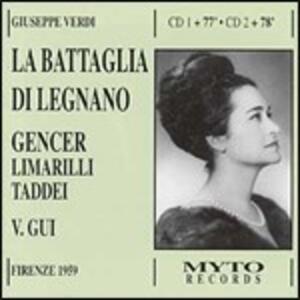 La battaglia di Legnano - CD Audio di Giuseppe Verdi,Leyla Gencer,Giuseppe Taddei,Vittorio Gui