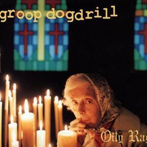 Oily Rag - CD Audio di Groop Dogdrill