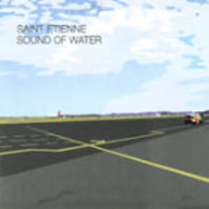 Sound of Water - CD Audio di Saint Etienne